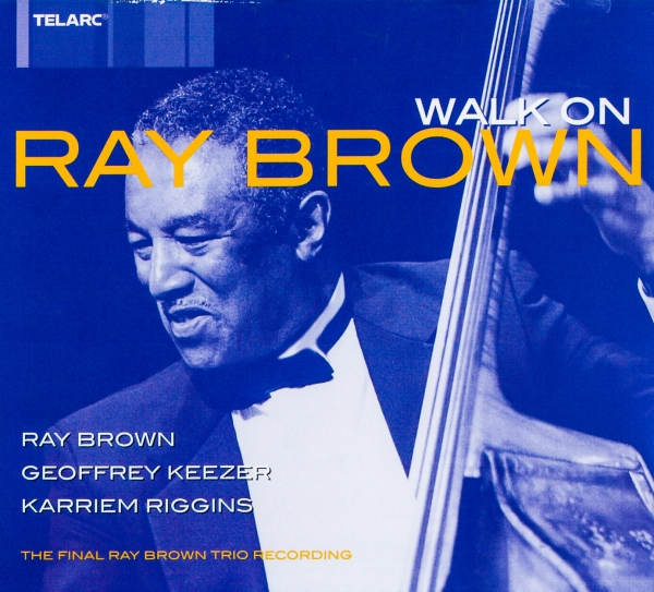 The Ray Brown Trio Walk On cover art