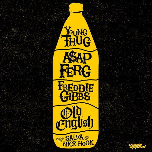 Young Thug, A$AP Ferg & Freddie Gibbs Old English Cover Art