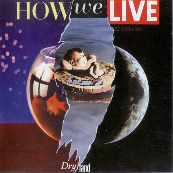 How We Live Dry Land Cover Art