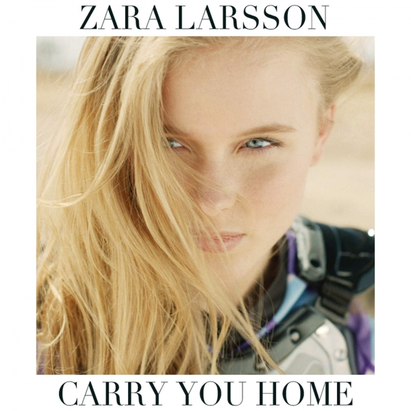 Zara Larsson Carry You Home Cover Art