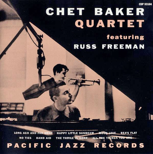 Chet Baker Quartet Featuring Russ Freeman Chet Baker Quartet Featuring Russ Freeman Cover Art