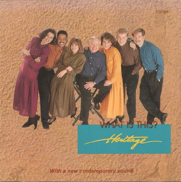 Heritage Singers What Is This? Cover Art