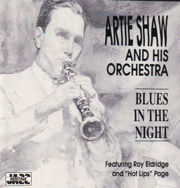 Artie Shaw and His Orchestra Blues in the Night cover art