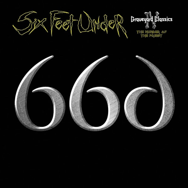 Six Feet Under Graveyard Classics IV: The Number of the Priest Cover Art