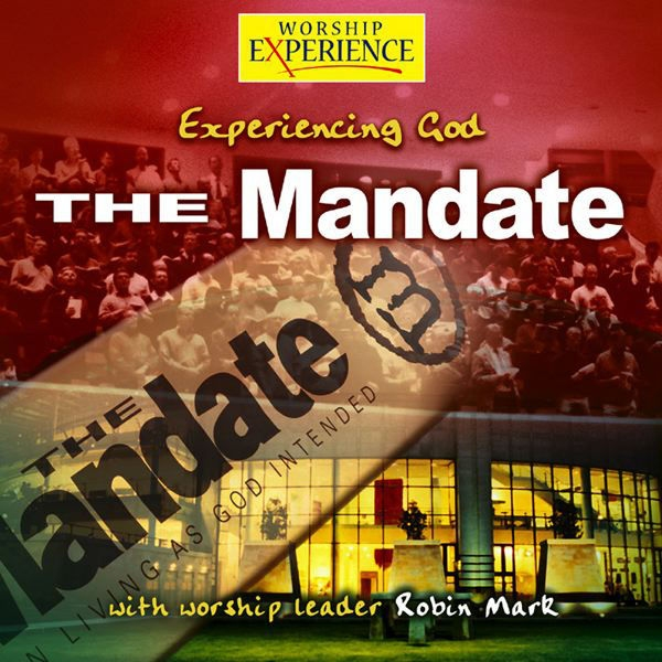 Robin Mark The Mandate - Experiencing God cover art