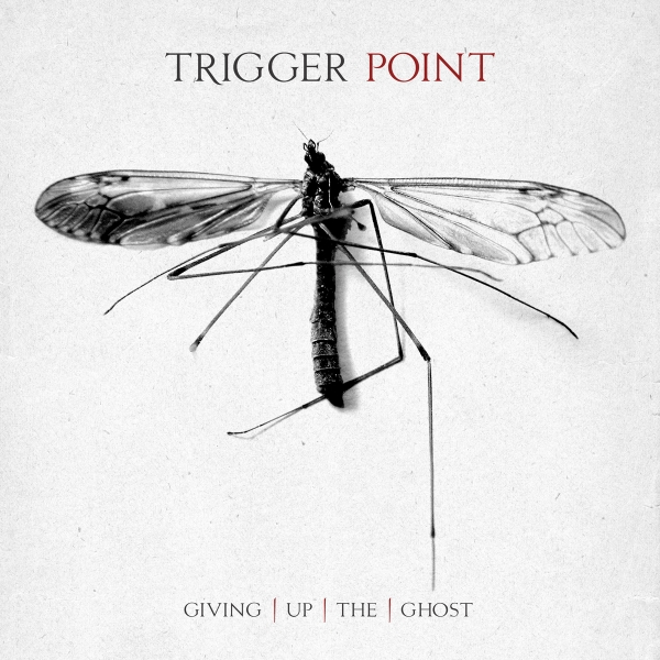 Trigger Point Giving Up the Ghost Cover Art