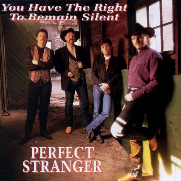 Perfect Stranger You Have the Right to Remain Silent Cover Art