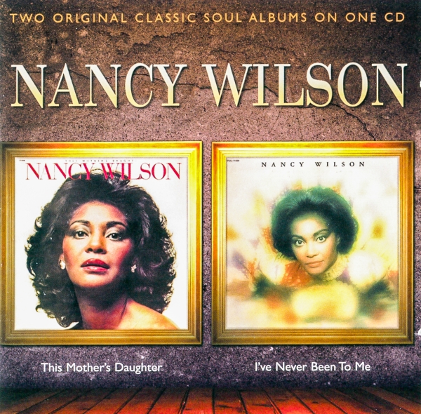 Nancy Wilson This Mother's Daughter / I've Never Been to Me cover art