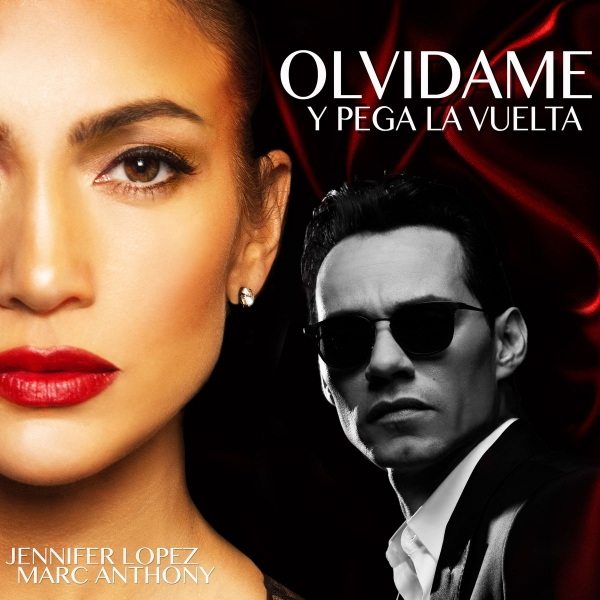 Jennifer Lopez & Marc Anthony Olvídame y pega la vuelta Cover Art