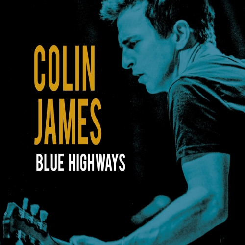 Colin James Blue Highways cover art