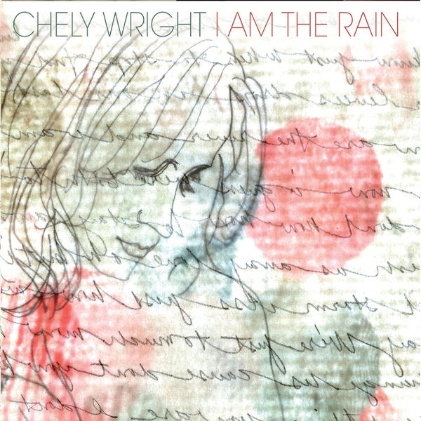 Chely Wright I Am the Rain cover art