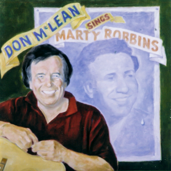 Don McLean Don McLean Sings Marty Robbins cover art