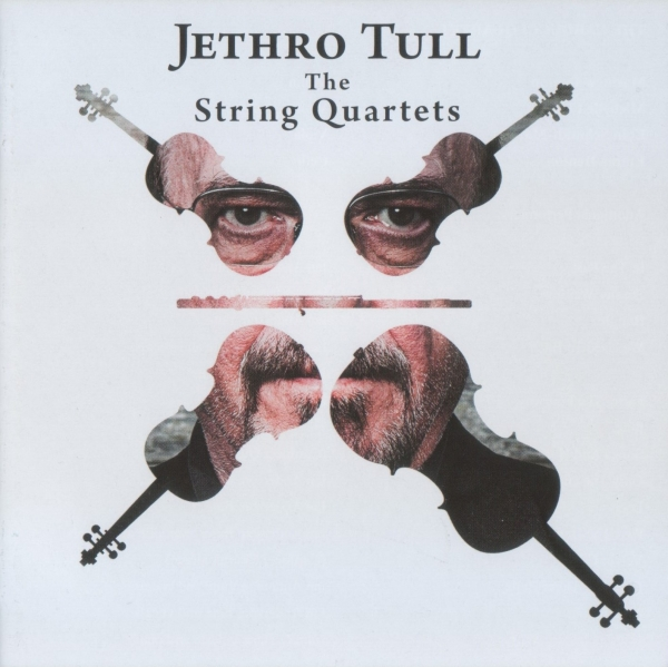 The Carducci Quartet featuring Ian Anderson Jethro Tull: The String Quartets Cover Art