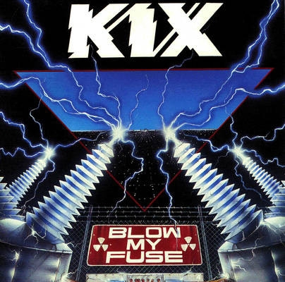 Kix Blow My Fuse cover art