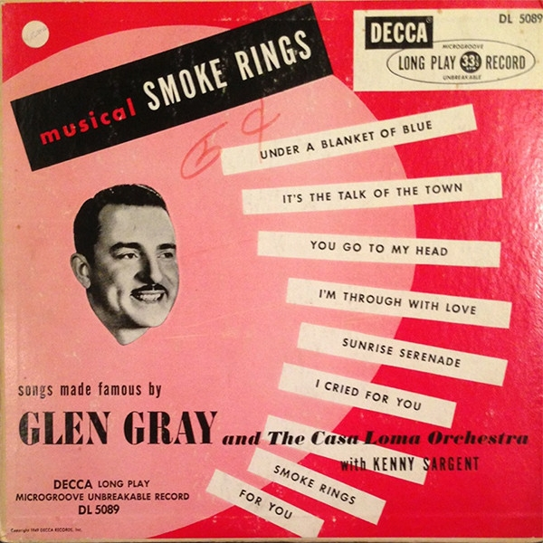 Glen Gray & the Casa Loma Orchestra Musical Smoke Rings Cover Art