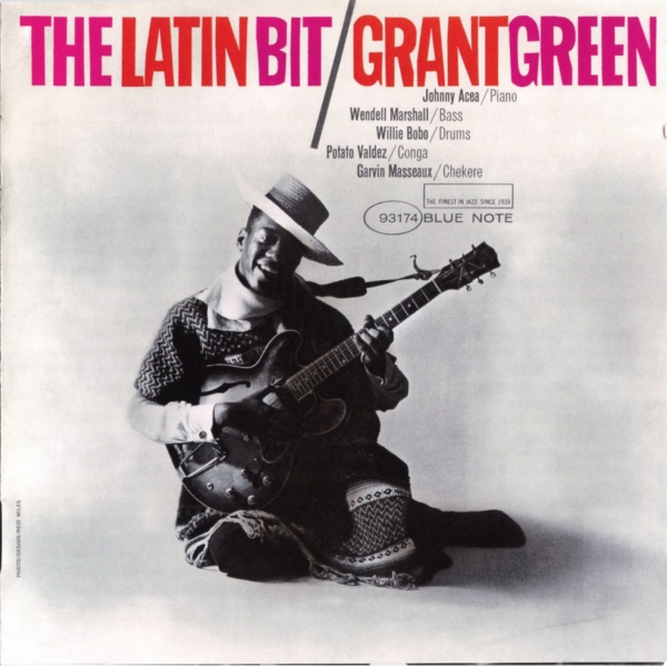 Grant Green The Latin Bit cover art