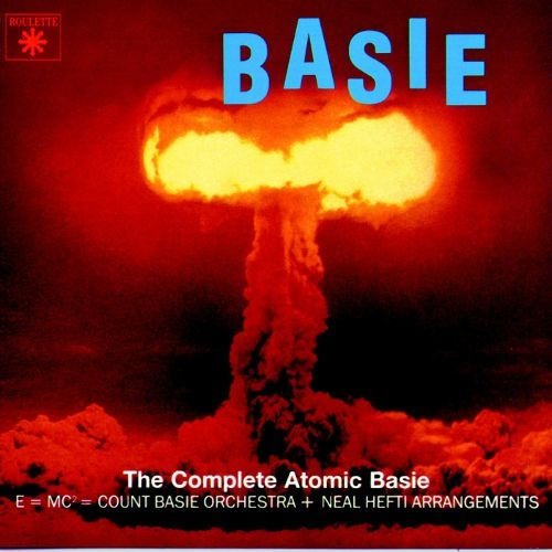 The Count Basie Orchestra The Complete Atomic Basie cover art