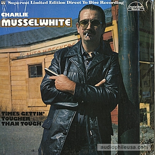 Charlie Musselwhite Times Gettin' Tougher Than Tough Cover Art