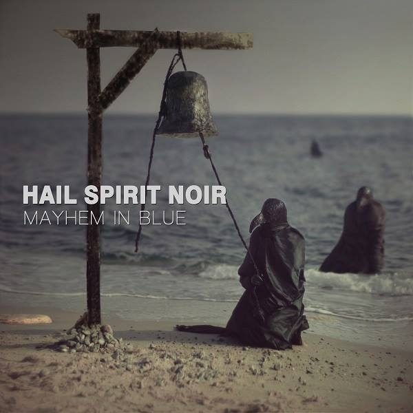 Hail Spirit Noir Mayhem in Blue cover art