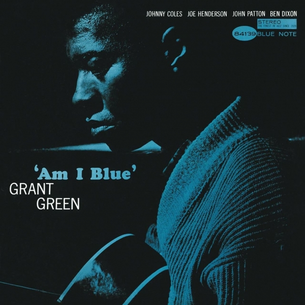 Grant Green Am I Blue Cover Art