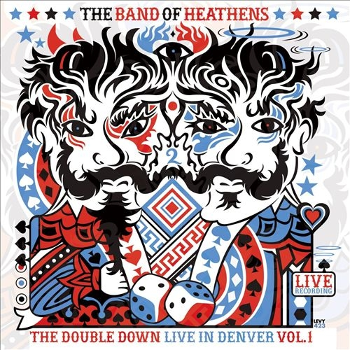 The Band of Heathens The Double Down - Live in Denver Cover Art