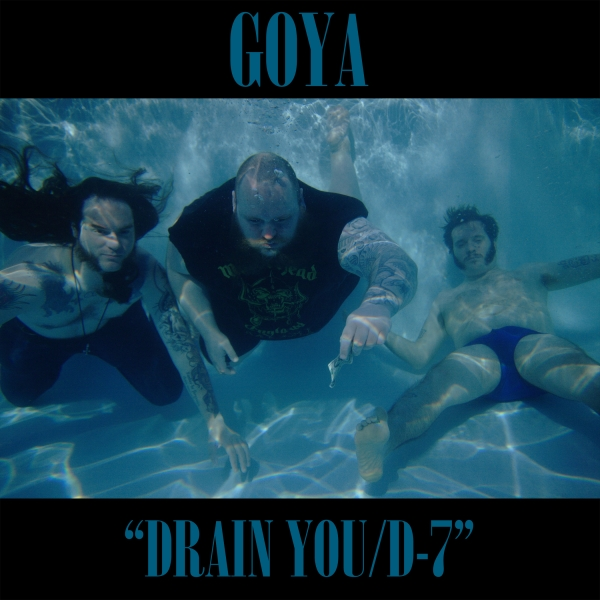 Goya Drain You / D-7 Cover Art