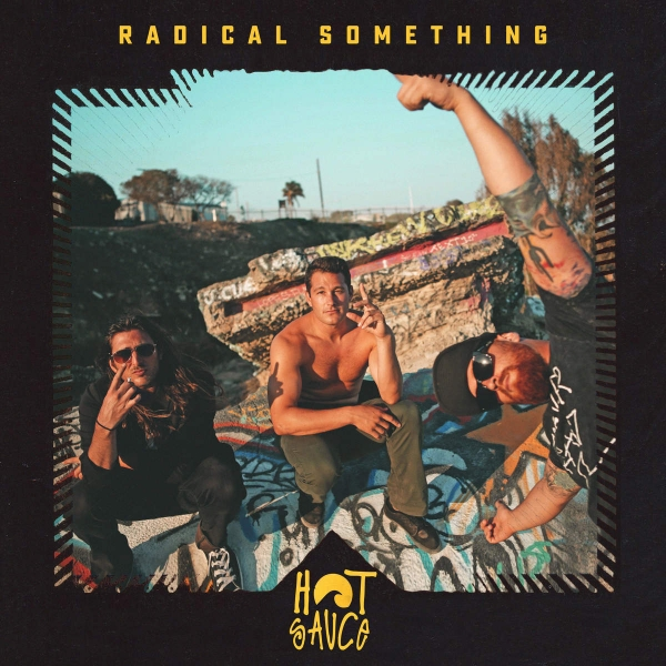 Radical Something Hot Sauce cover art