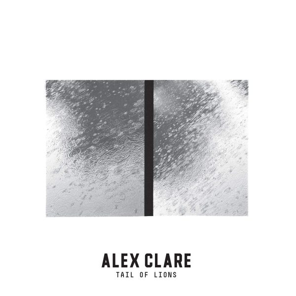 Alex Clare Tail of Lions Cover Art