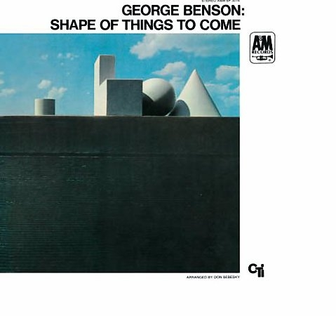 George Benson Shape of Things to Come cover art