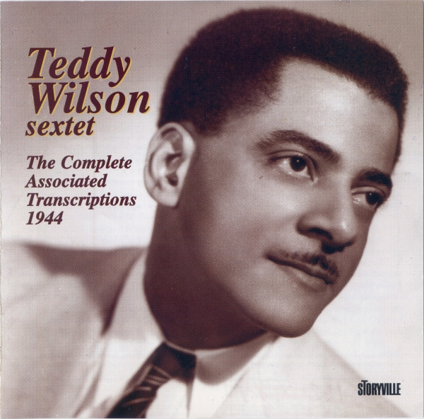 Teddy Wilson Sextet The Complete Associated Transcriptions 1944 cover art