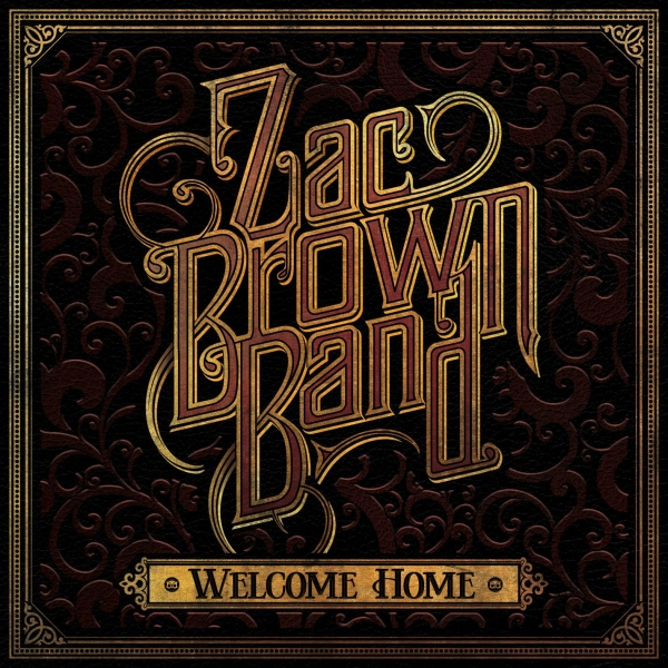 Zac Brown Band Welcome Home cover art