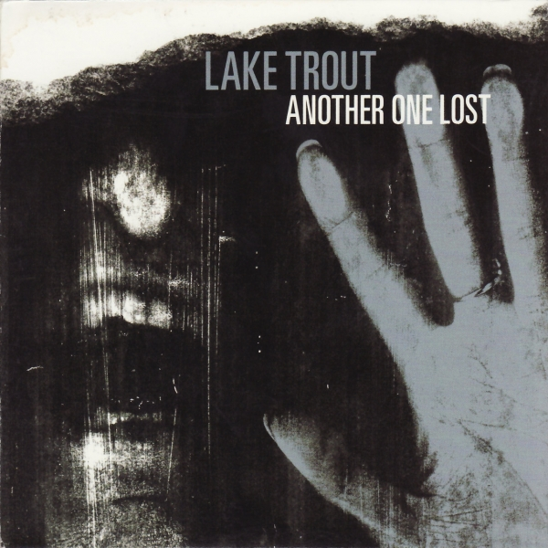 Lake Trout Another One Lost cover art
