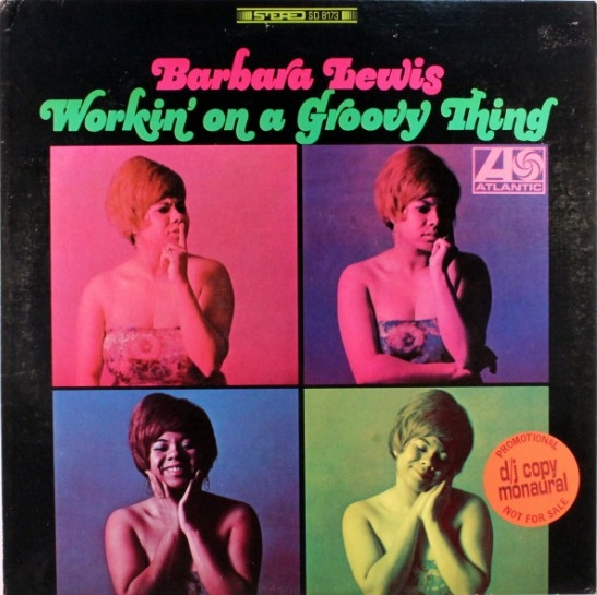 Barbara Lewis Workin' on a Groovy Thing cover art