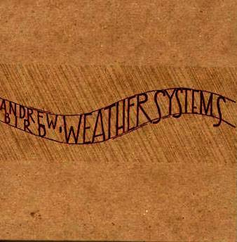 Andrew Bird Weather Systems Cover Art
