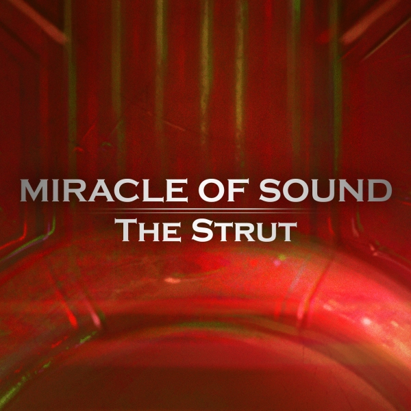 Miracle of Sound The Strut Cover Art