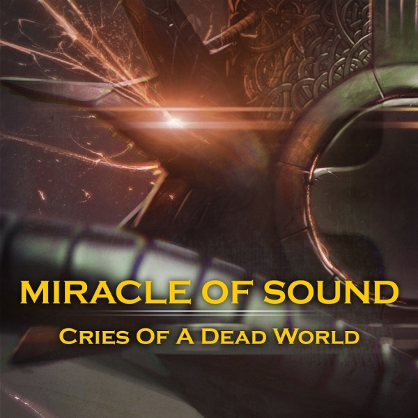Miracle of Sound Cries of a Dead World Cover Art