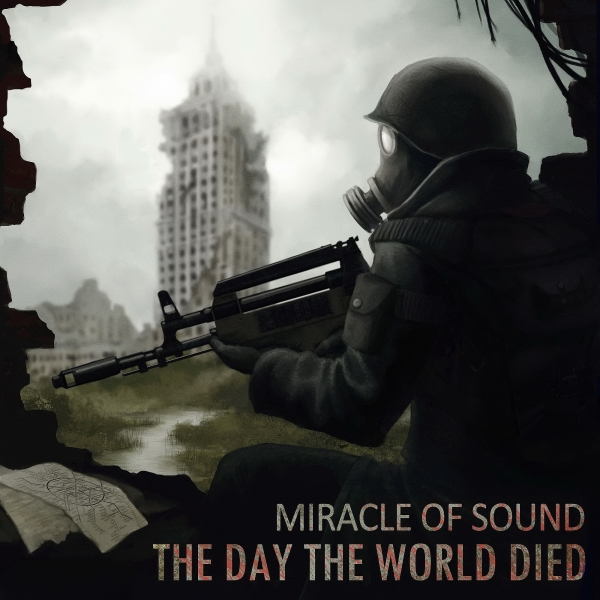 Miracle of Sound The Day the World Died Cover Art