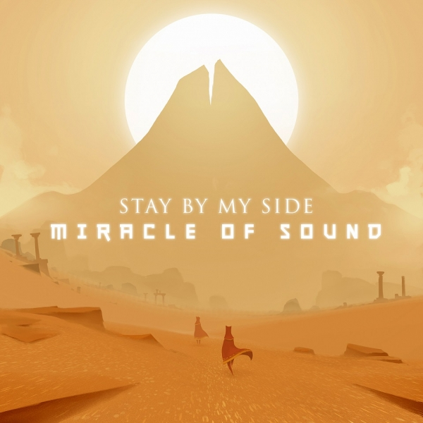 Miracle of Sound Stay by My Side Cover Art