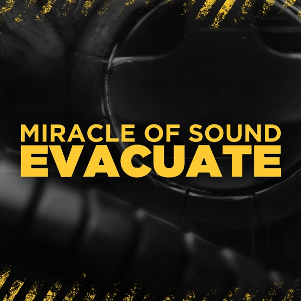 Miracle of Sound Evacuate Cover Art