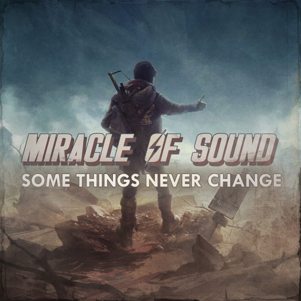 Miracle of Sound Some Things Never Change Cover Art