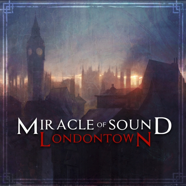 Miracle of Sound London Town Cover Art
