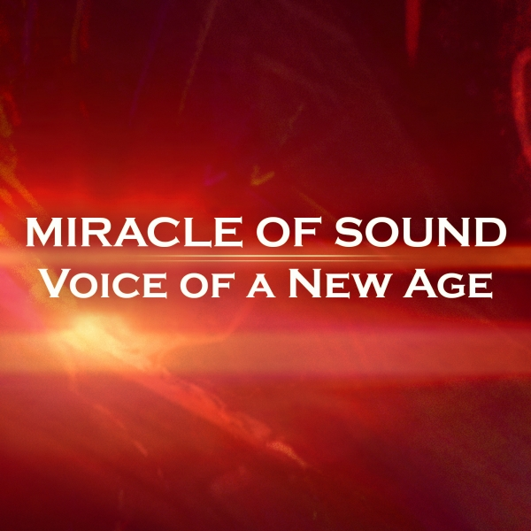 Miracle of Sound Voice of a New Age Cover Art