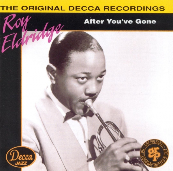 Roy Eldridge After You've Gone Cover Art
