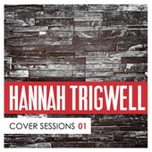 Hannah Trigwell Cover Sessions, Vol. 1 cover art