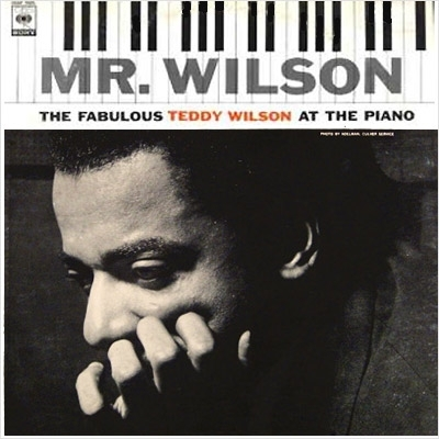 Teddy Wilson Mr. Wilson: The Fabulous Teddy Wilson at the Piano cover art