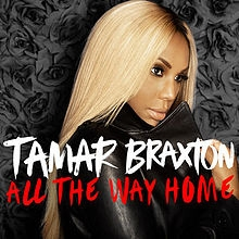 Tamar Braxton All the Way Home Cover Art