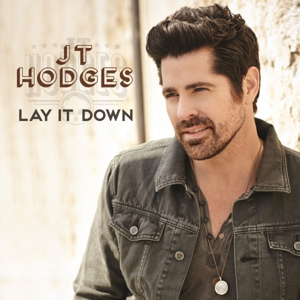 JT Hodges Lay It Down Cover Art