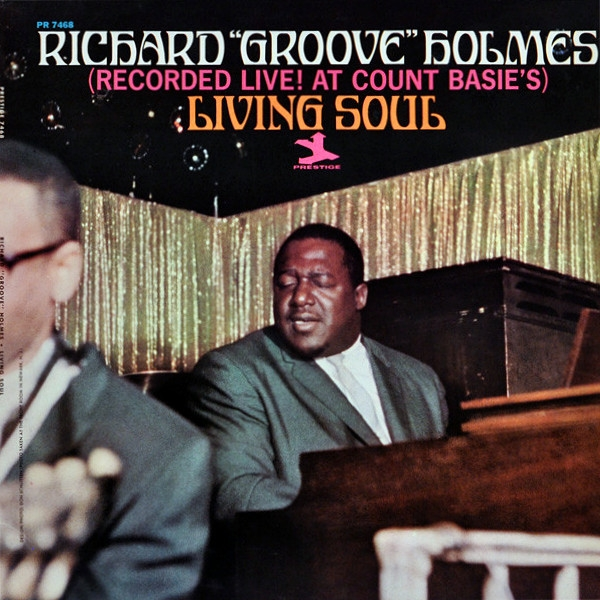 "Richard ""Groove"" Holmes Living Soul cover art"