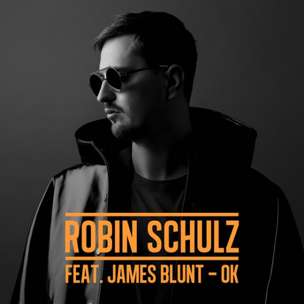 Robin Schulz feat. James Blunt OK Cover Art