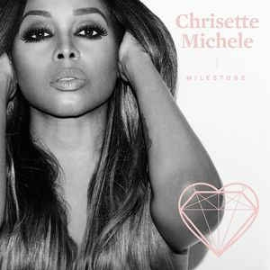 Chrisette Michele Milestone cover art